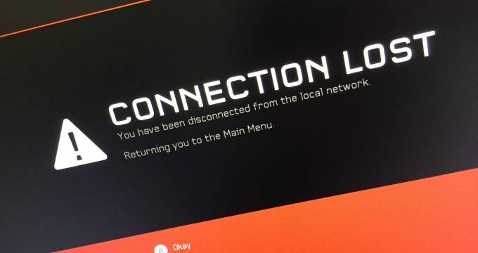 Connection Lost you have been disconnected from the local network. Returning you to the main menu
